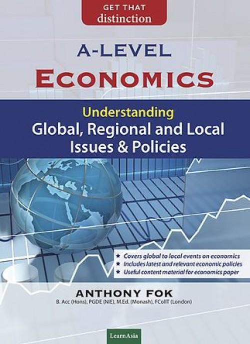 A-Level Economics Global, Regional & Local issues